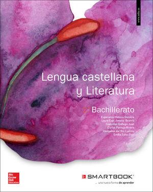 LA+SB LENGUA CASTELLANA Y LITERATURA 2 BACHILLERATO + SMARTBOOK.