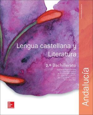 LA - LENGUA CASTELLANA Y LITERATURA 2 BACHILLERATO. ANDALUCIA.