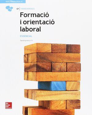 FORMACIÓ I ORIENTACIÓ LABORAL. ESSENCIAL