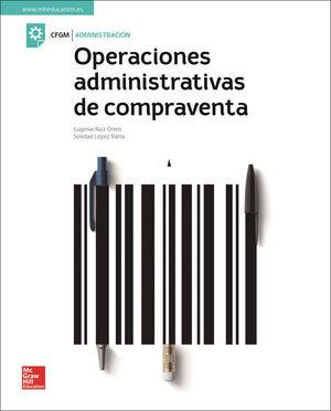 LA - OPERACIONES ADMINISTRATIVAS DE COMPRAVENTA. GM. LIBRO ALUMNO.