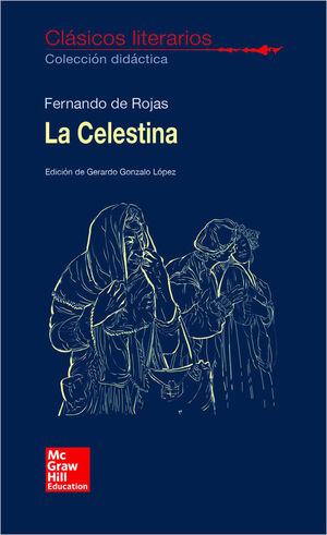CLASICOS LITERARIOS. LA CELESTINA