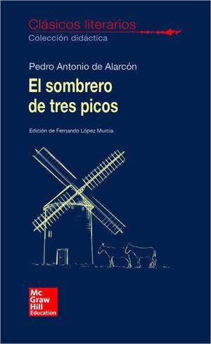 CLASICOS LITERARIOS. EL SOMBRERO DE TRES PICOS