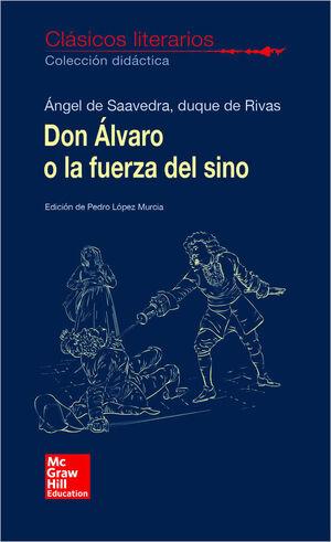 CLASICOS LITERARIOS. DON ALVARO O LA FUERZA DEL SINO