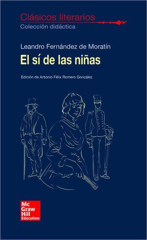 CLASICOS LITERARIOS. EL SI DE LAS NIAS