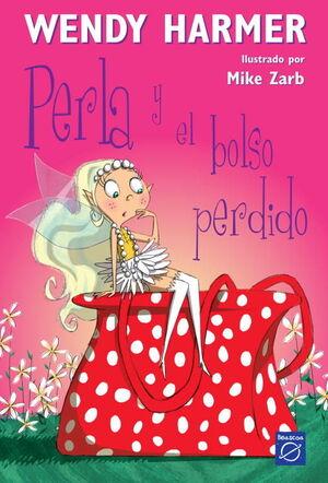 PERLA Y EL BOLSO PERDIDO (COLECCIÓN PERLA)