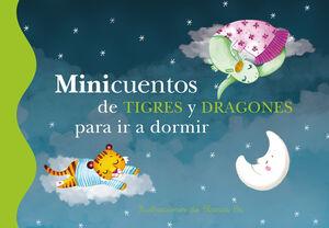 MINICUENTOS DE TIGRES Y DRAGONES PARA IR A DORMIR