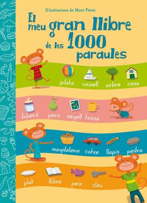 EL MEU GRAN LLIBRE DE LES 1000 PARAULES