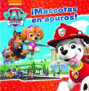 ¡MASCOTAS EN APUROS! (PAW PATROL  PATRULLA CANINA)