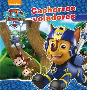 CACHORROS VOLADORES (PAW PATROL  PATRULLA CANINA)