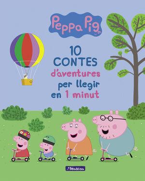 10 CONTES D'AVENTURES PER A LLEGIR EN 1 MINUT (UN CONTE DE LA PORQUETA PEPA)