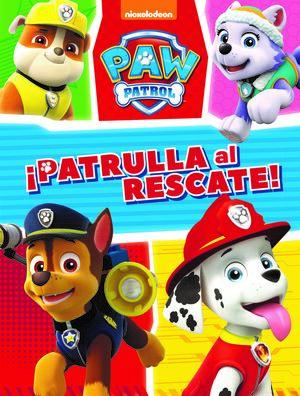 MISIÓN CANINA: ¡PATRULLA AL RESCATE! (PAW PATROL  PATRULLA CANINA. ACTIVIDADES)
