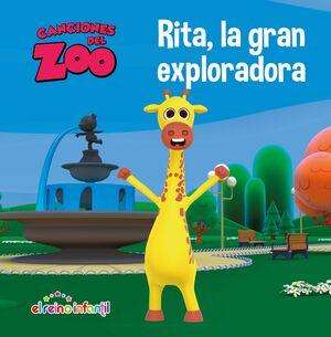 RITA, LA GRAN EXPLORADORA (CANCIONES DEL ZOO) (REINO INFANTIL)