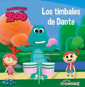 LOS TIMBALES DE DANTE (CANCIONES DEL ZOO) (REINO INFANTIL)