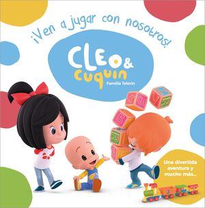 ¡VEN A JUGAR CON NOSOTROS! (CLEO Y CUQUÍN. ÁLBUM ILUSTRADO)