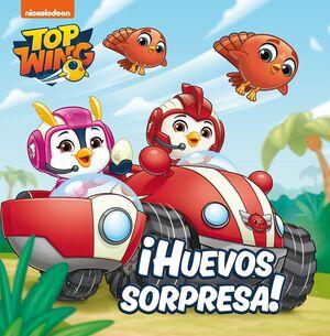 ¡HUEVOS SORPRESA! (TOP WING)
