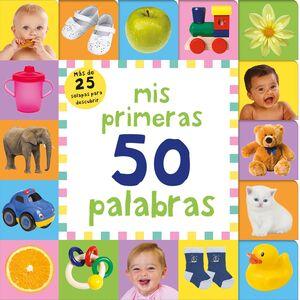 MIS PRIMERAS 50 PALABRAS (PEQUEÑAS MANITAS)