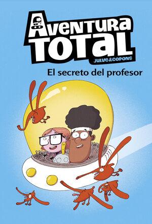 EL SECRETO DEL PROFESOR (SERIE AVENTURA TOTAL)