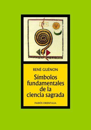 SÍMBOLOS FUNDAMENTALES DE LA CIENCIA SAGRADA