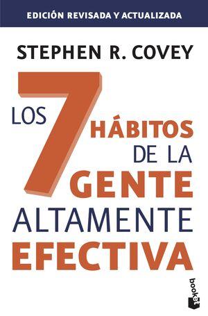 7 HÁBITOS DE LA GENTE ALTAMENTE EFECTIVA, LOS
