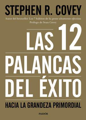 LAS 12 PALANCAS DEL ÉXITO
