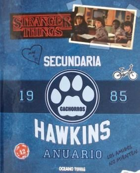 ANUARIO HAWKINS 1985 STRANGER THINGS