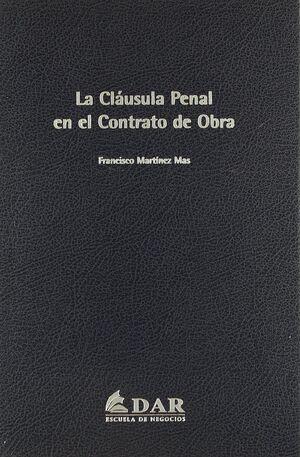 LA CLÁUSULA PENAL EN EL CONTRATO DE OBRA