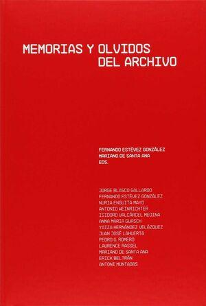 MEMORIAS Y OLVIDOS DE ARCHIVO