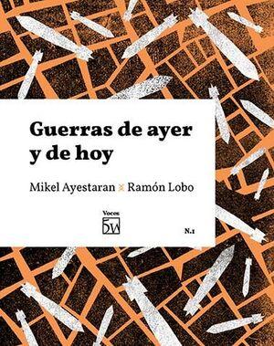 GUERRAS DE AYER Y DE HOY Nº1