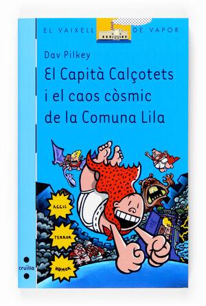 EL CAPITÀ CALÇOTETS I EL CAOS CÒSMIC DE LA COMUNA LILA