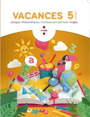 VACANCES. 5 PRIMÀRIA