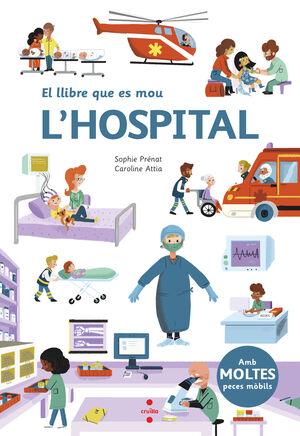 EL LLIBRE QUE ES MOU: L'HOSPITAL