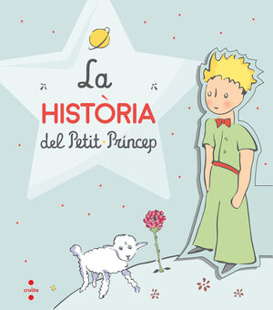 LA HISTÒRIA DEL PETIT PRÍNCEP