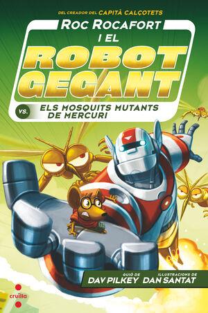C-RR.2 ROC ROCAFORT I EL ROBOT GEGANT CONTRA ELS MOSQUITS MUTANTS DE MERCURI