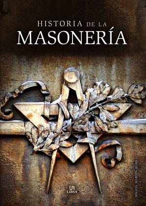 HISTORIA DE LA MASONERÍA