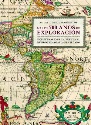 MÁS DE 500 AÑOS DE EXPLORACIÓN