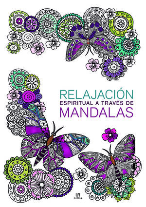 RELAJACIÓN ESPIRITUAL A TRAVÉS DE MANDALAS