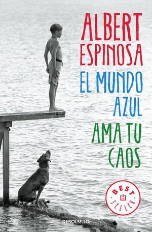 EL MUNDO AZUL, AMA TU CAOS