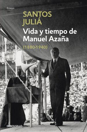 VIDA Y TIEMPO DE MANUEL AZAÑA