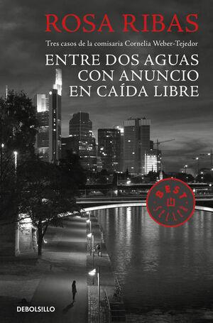 ENTRE AGUAS / CON ANUNCIO / CAÍDA LIBRE (COMISARIA CORNELIA WEBER-TEJEDOR 1, 2 Y