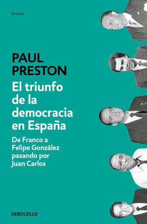 EL TRIUNFO DE LA DEMOCRACIA EN ESPA?A