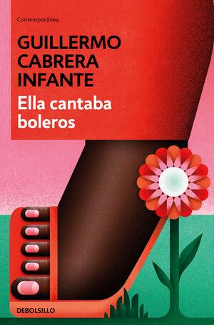 ELLA CANTABA BOLEROS