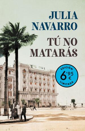 TÚ NO MATARÁS (EDICIÓN LIMITADA A PRECIO ESPECIAL)