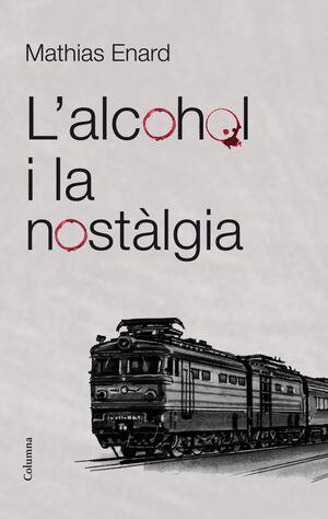 L'ALCOHOL I LA NOSTÀLGIA