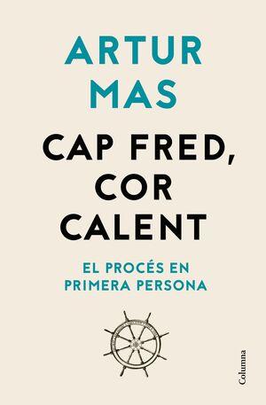 CAP FRED, COR CALENT