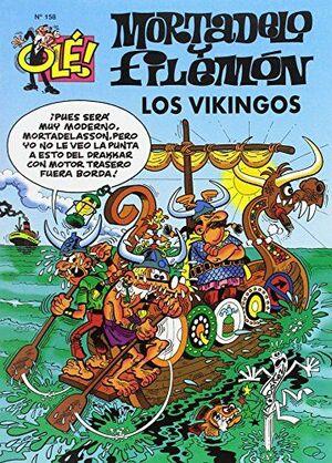 LOS VIKINGOS (OLÉ! MORTADELO 158)