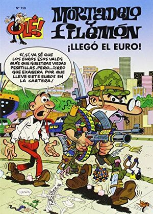 ¡LLEGÓ EL EURO! (OLÉ! MORTADELO 159)