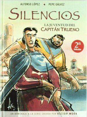 SILENCIOS. LA JUVENTUD DEL CAPITÁN TRUENO