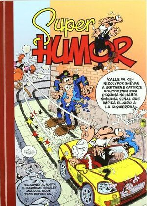 EL CARNET, AL PUNTO  EL KAMIKAZE REGÚLEZ  MUNDIAL 2006 (SÚPER HUMOR MORTADELO