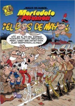 MORTADELO Y FILEMÓN. EL DOS DE MAYO (MAGOS DEL HUMOR 122)