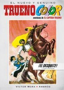 ¡EL DESQUITE! Y OTRAS AVENTURAS DE EL CAPITÁN TRUENO (TRUENO COLOR 8)